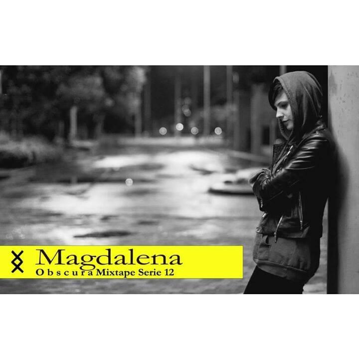 Magdalena - obscura Mixtape - Serie 12