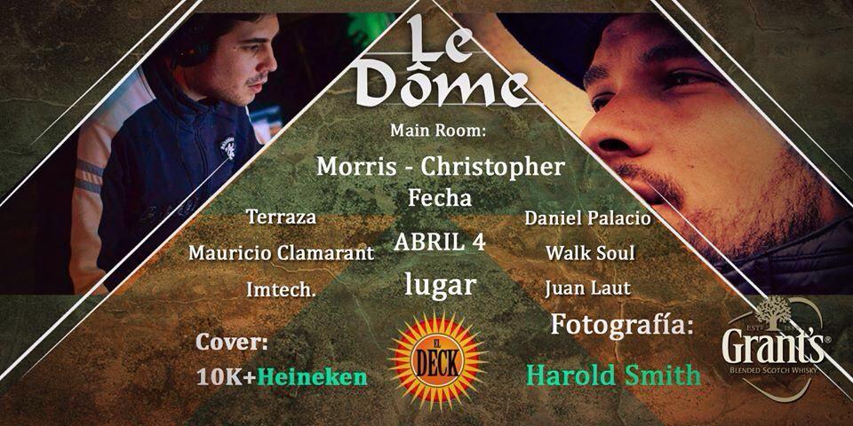 :: Sponsored :: Le Dôme este viernes 4/4 en El Deck