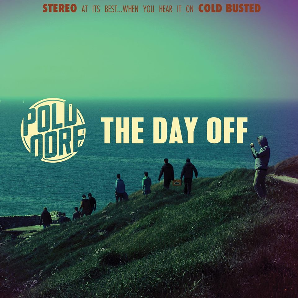 Cold Busted presenta: Poldoore - The Day Off