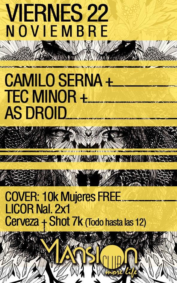 :: Sponsored :: Hoy Viernes en Mansion Club #TECHNO con Tec Minor + Camilo Serna + As Droid