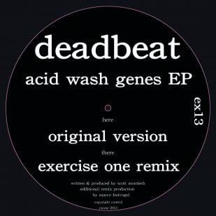 Deadbeat - Acid Wash Genes EP