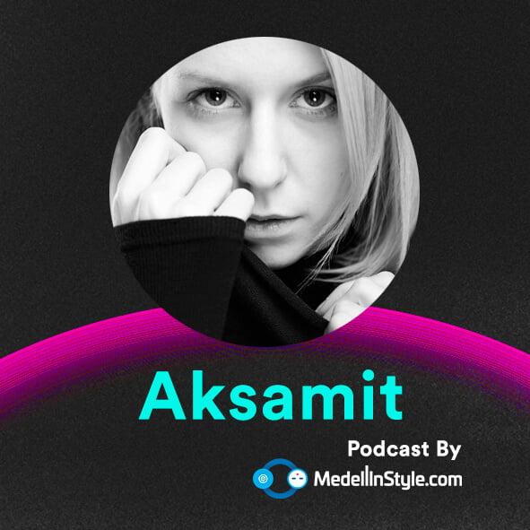 Aksamit / MedellinStyle.com Podcast 024