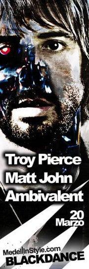 HOY por fin!! BLACKDANCE @ Forum [Troy Pierce + Ambivalent + Matt John] Últimas boletas a $35.000 - 4447179