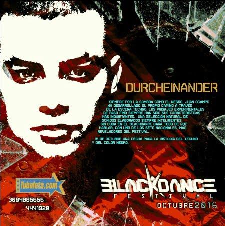 BLACKDANCE FESTIVAL: Escucha los mejores tracks de Durcheinander