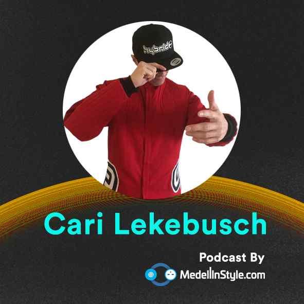 Cari Lekebusch / MedellinStyle.com Podcast 008