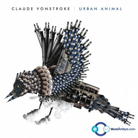 Claude VonStroke – Urban Animal