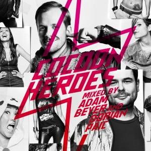 Cocoon Heroes – Mixed by Adam Beyer & Dorian Paic (Cocoon)