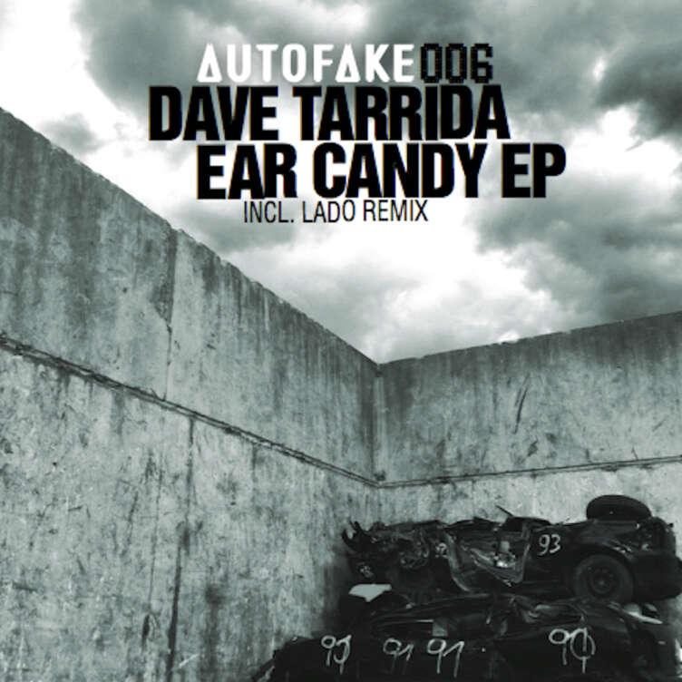 Dave Tarrida Ear Candy EP