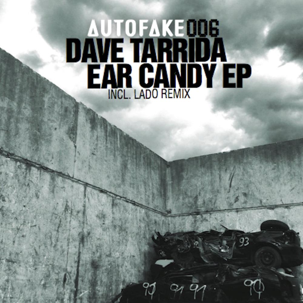 Dave Tarrida: Ear Candy EP