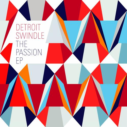 Detroit Swindle y The Passion EP