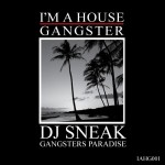 El nuevo sello y EP de Dj Sneak