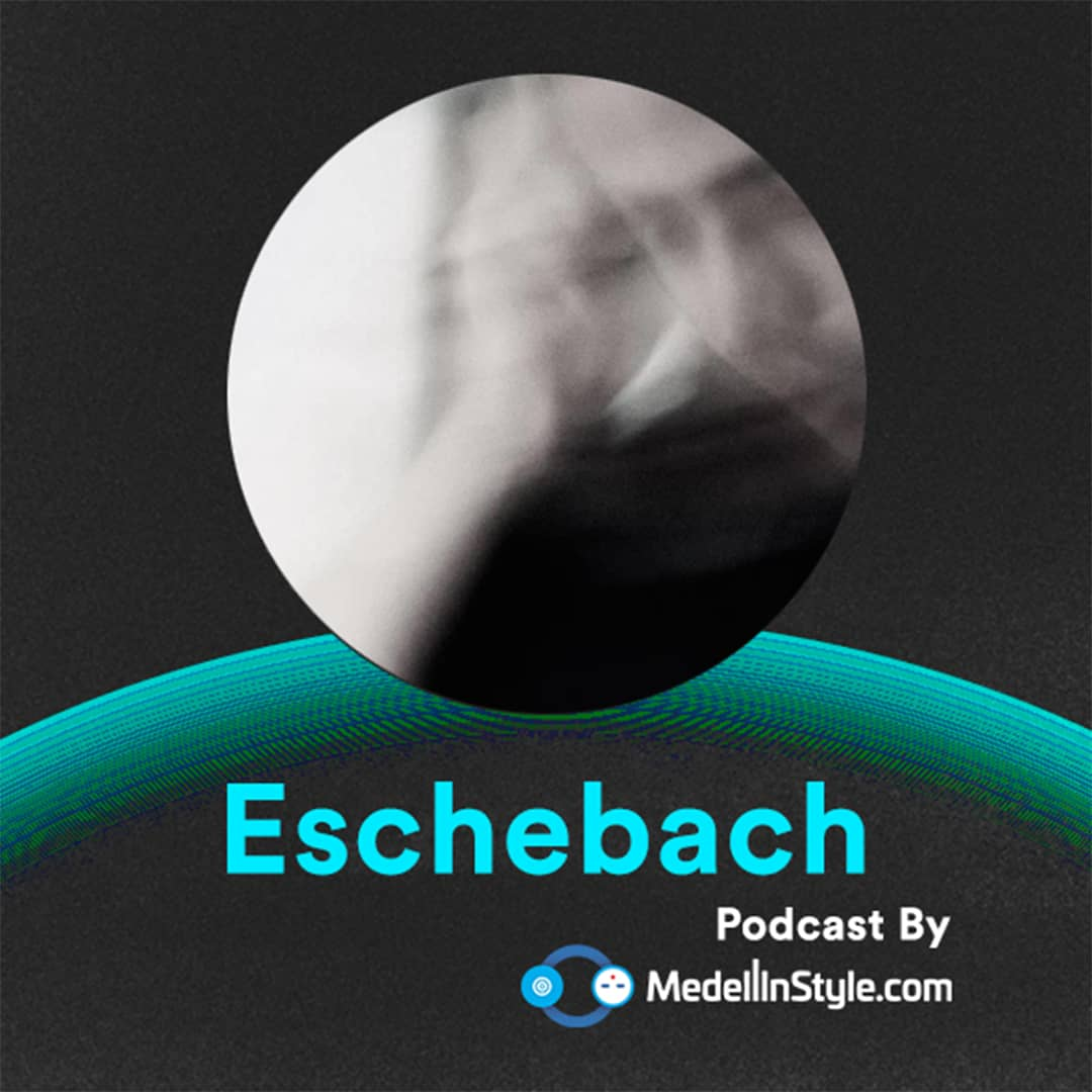 Eschebach (Vinyl Set) / MedellinStyle.com Podcast 033