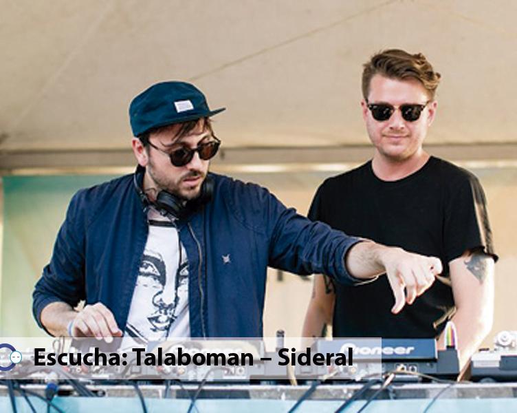 Escucha Talaboman – Sideral