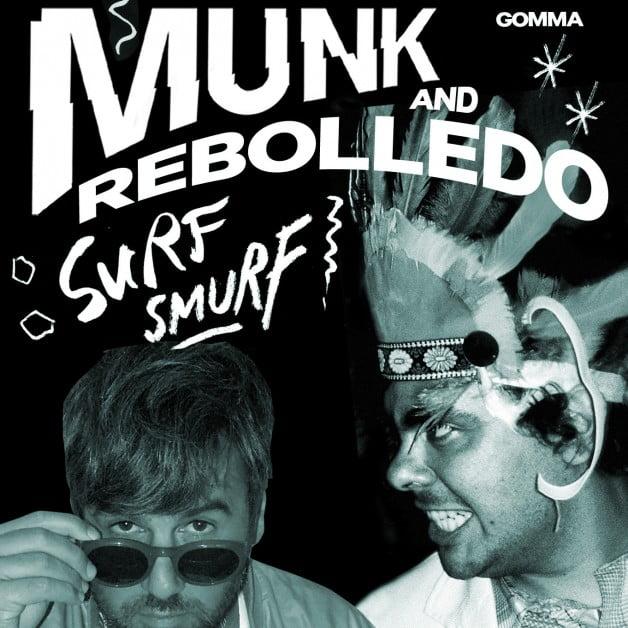 Munk & Rebolledo – Surf Smurf