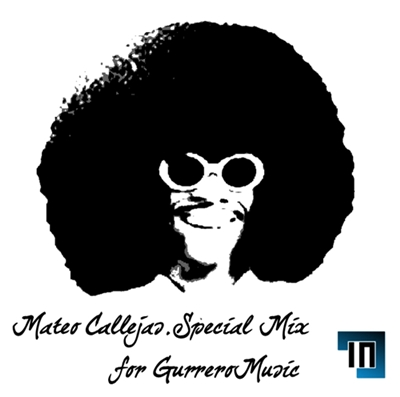 Special Mix for GM by Mateo Callejas