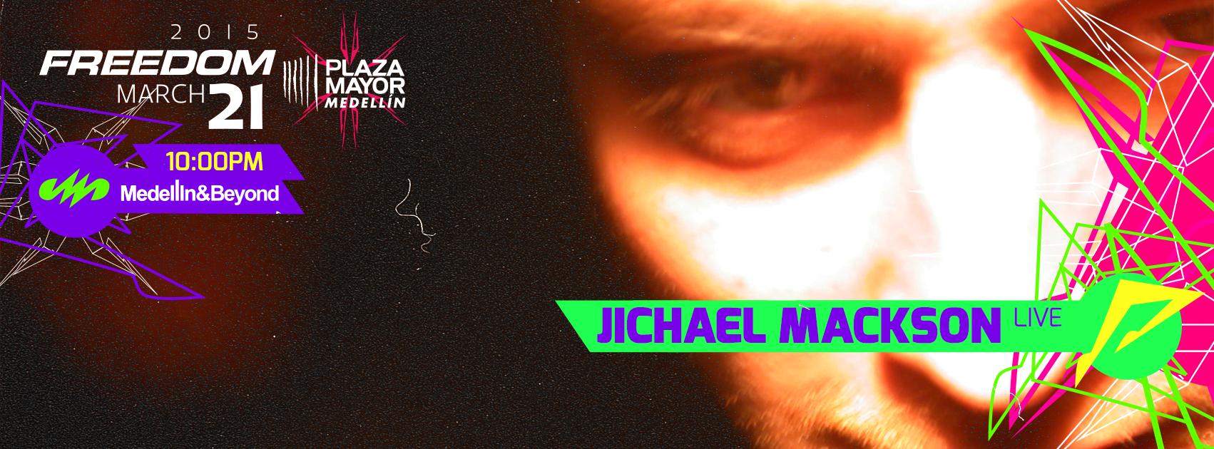 Descarga YA el HIMNO del FREEDOM 2015 por JICHAEL MACKSON !!!