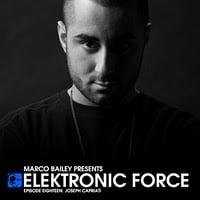 Joseph Capriati @ Elektronic Force Podcast 018 (31.03.11)