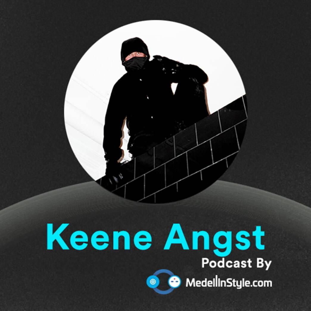 Keene Angst / MedellinStyle.com Podcast 053