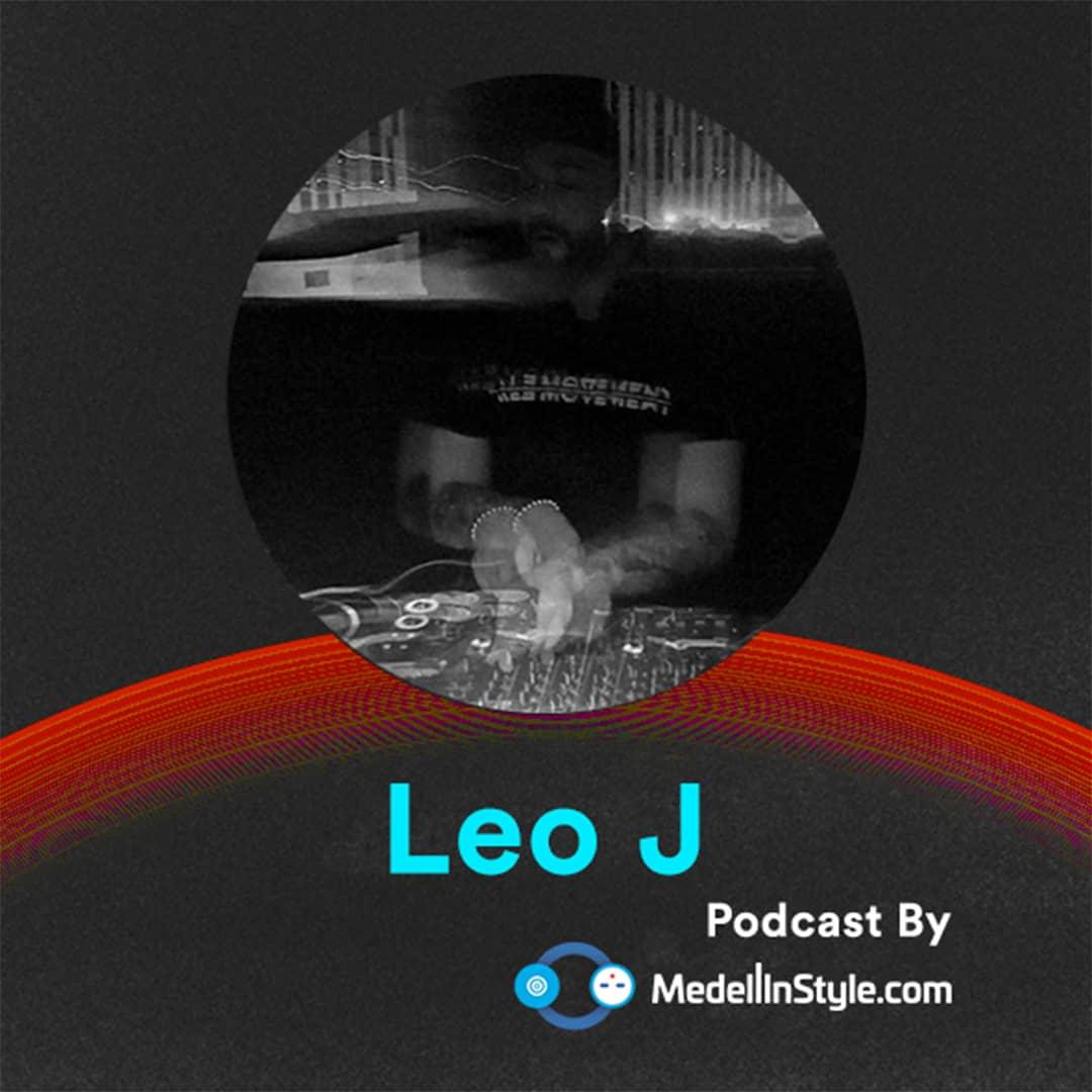 Leo J / MedellinStyle.com Podcast 043