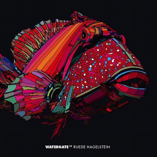 Listening: Ruede Hagelstein - Watergate 13