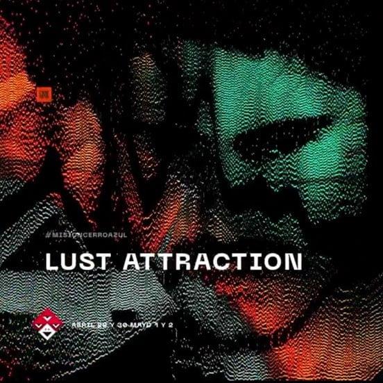 UTTA2: Lust Attraction y toda una historia de la escena electrónica paisa