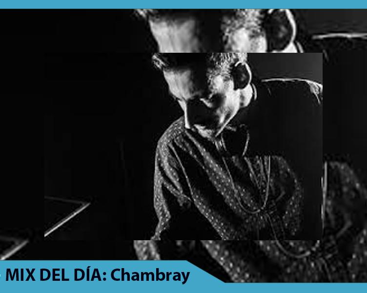 MIX DEL DÍA Chambray – Ultramajic Mix