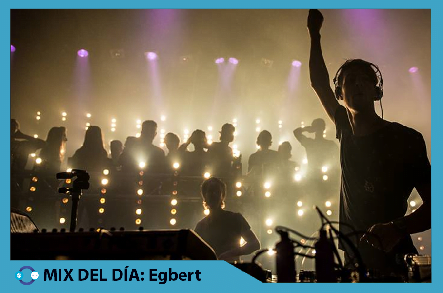 MIX DEL DÍA: Egbert – Exclusive Time Warp Live Set