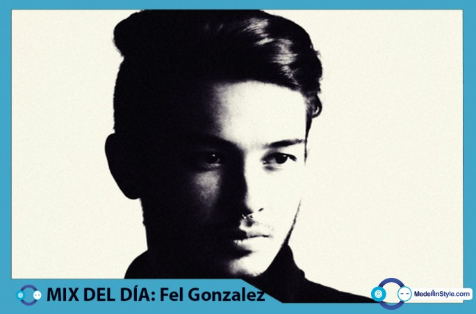 MIX DEL DÍA: Fel Gonzalez – Julio 8714