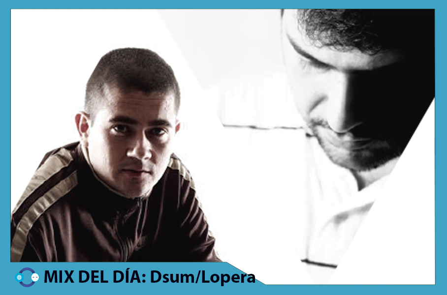 MIX DEL DÍA: Lopera & Dsum – Second Floor (Vinyl Mix tape)