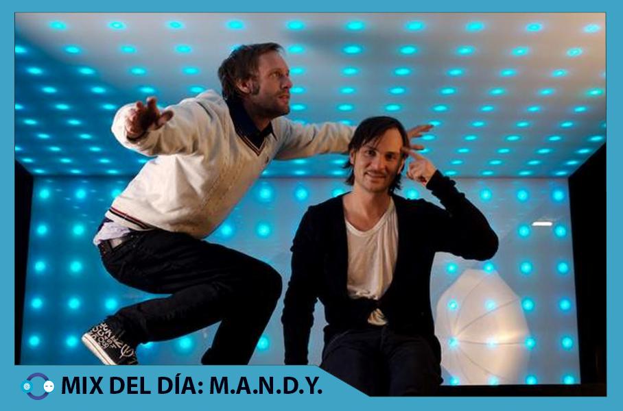 MIX DEL DÍA: M.A.N.D.Y. Radio #001 – M.A.N.D.Y.