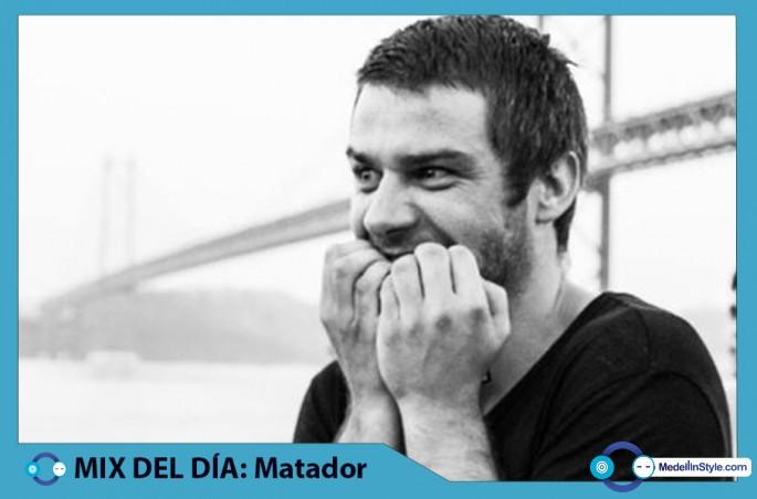 MIX DEL DÍA: Matador – Essential Mix