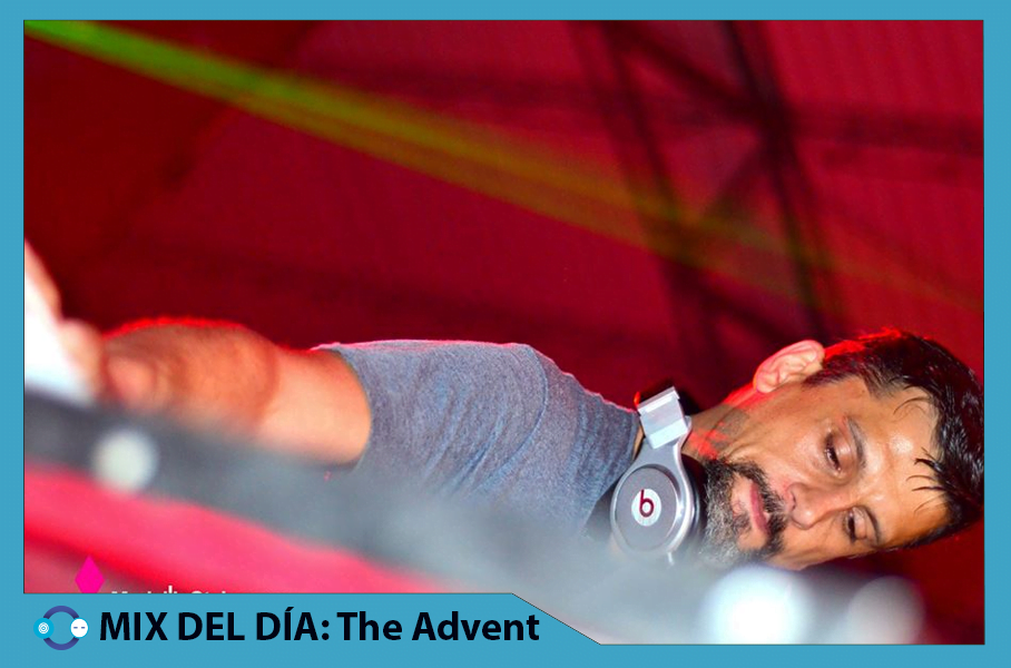 MIX DEL DÍA: The Advent – I LOVE TECHNO Podcast