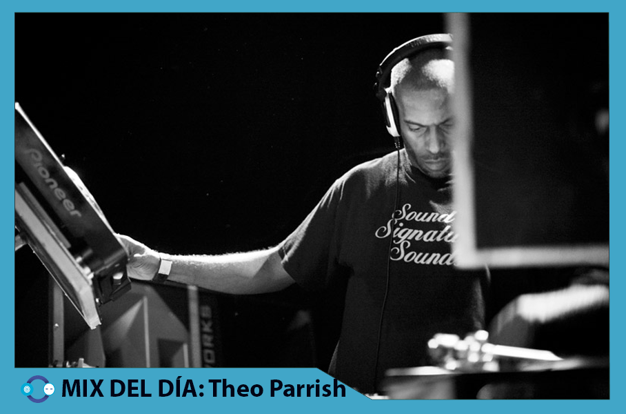MIX DEL DÍA: Theo Parrish LIVE – Hot Mass Pittsburgh