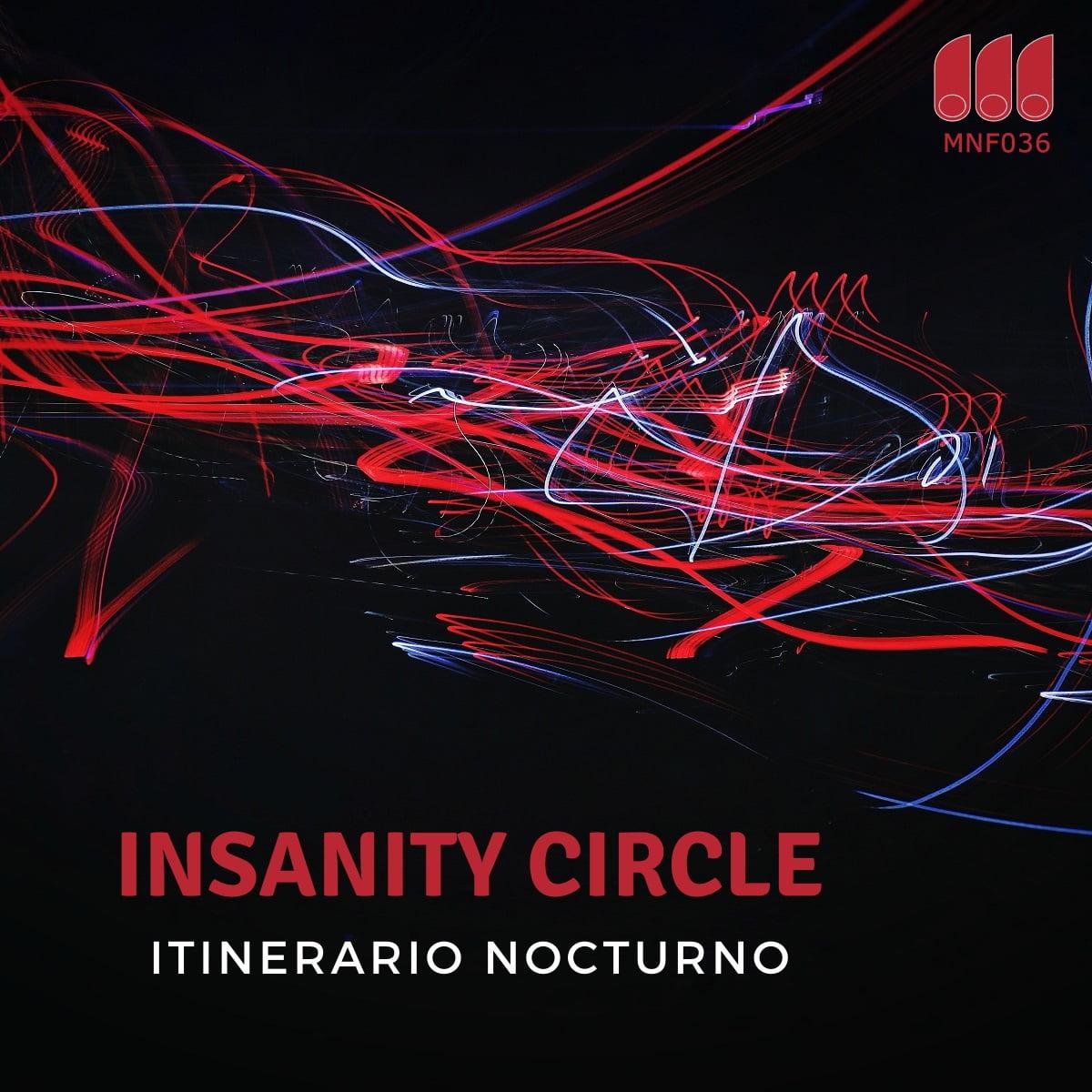 Monofonicos presenta nuevo lanzamiento de Insanity Circle