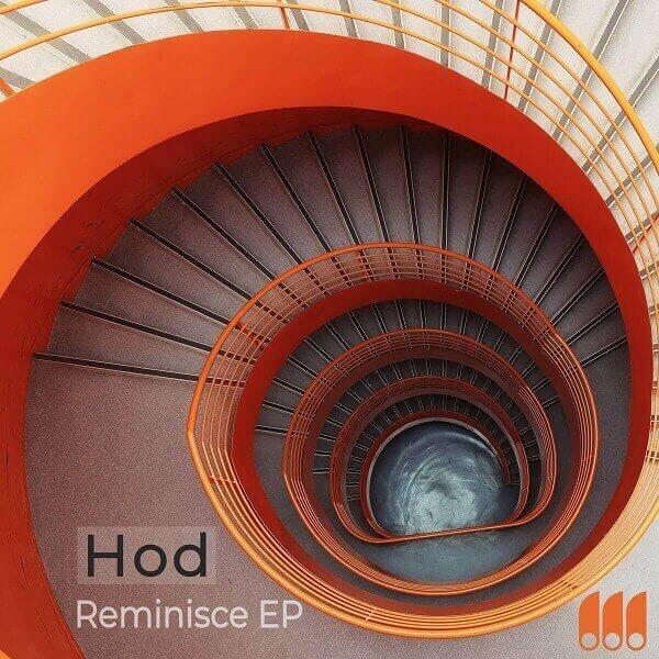 [MNF 040] Hod - Reminisce EP