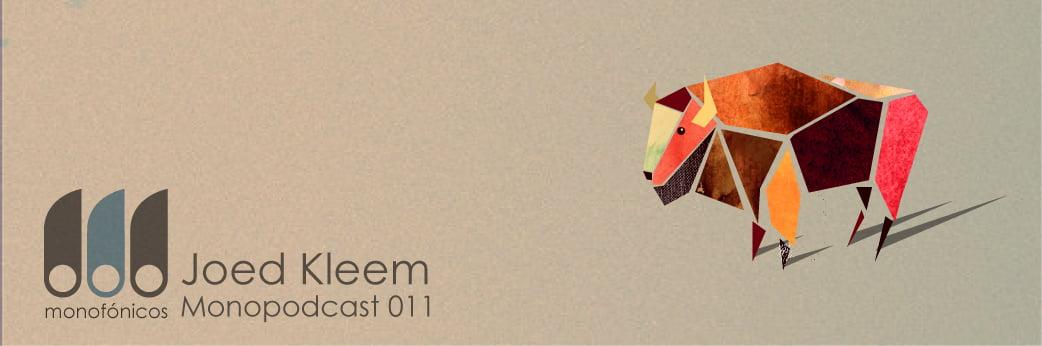 [MNP 011] Joed Kleem – MonoPodcast 011 - FREE DOWNLOAD!