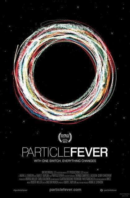Película Recomendada: PARTICLE FEVER ( LOCOS POR LAS PARTÍCULAS )