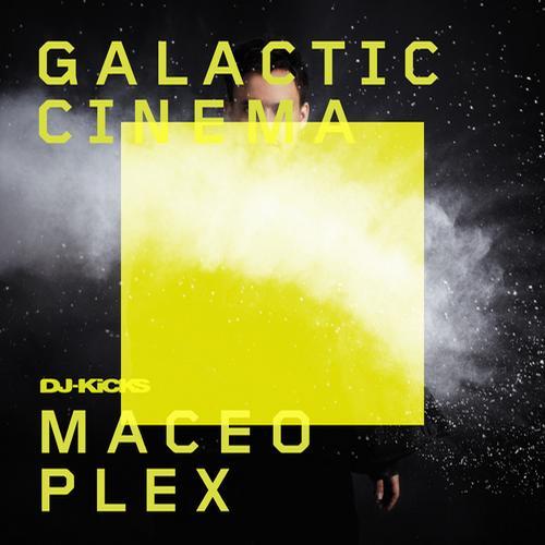 Maceo Plex y Galactic Cinema