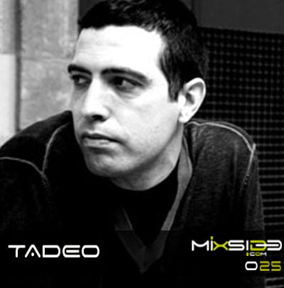Mixside-Podcast-025-Tadeo