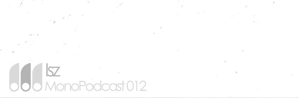 MonoPodcast012