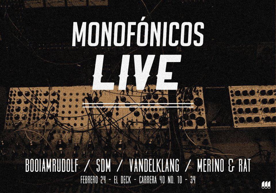 Hoy NOCHE DE LIVES @ El Deck - Monofonicos Showcase