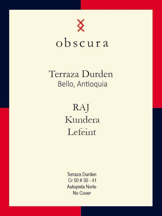 ::SPONSORED:: Obscura - Terraza Durden con RAJ, Kundera y Lefeint