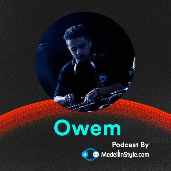 Owem / MedellinStyle.com Podcast 021