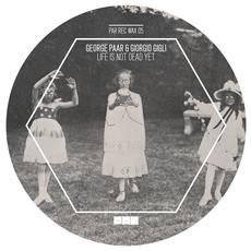 George Paar & Giorgio Gigli - Life Is Not Dead Yet