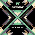Piemont y Off To Drink EP