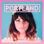 Portland lanza Deezy Daisy EP