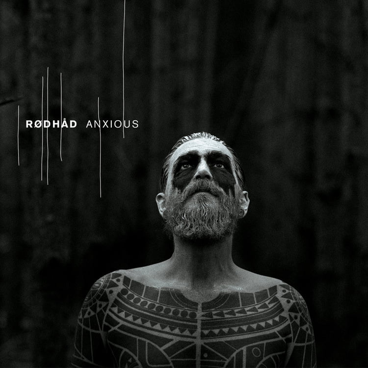 Rødhåd presenta su primer álbum llamado Anxious