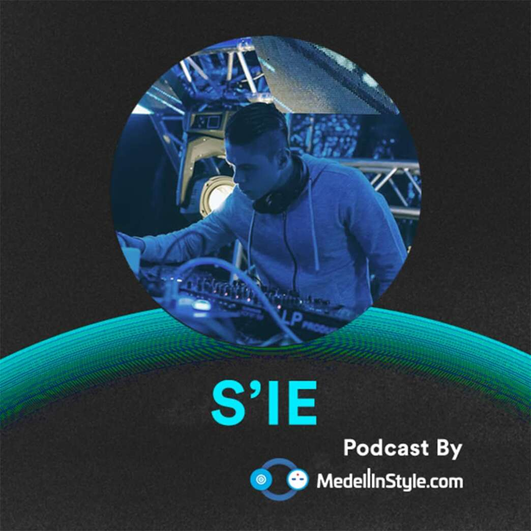 S'IE / MedellinStyle.com Podcast 046