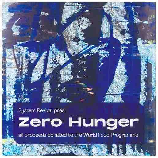System Revival next charity compilation 'Zero Hunger' release on March 4th