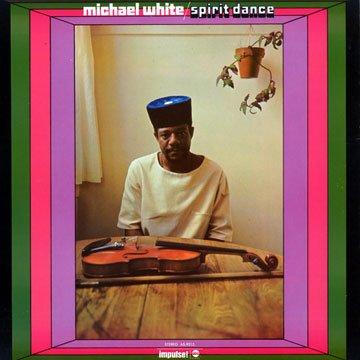 """Soul Jazz reedita """"Spirit Dance"""" de Michael White..."""